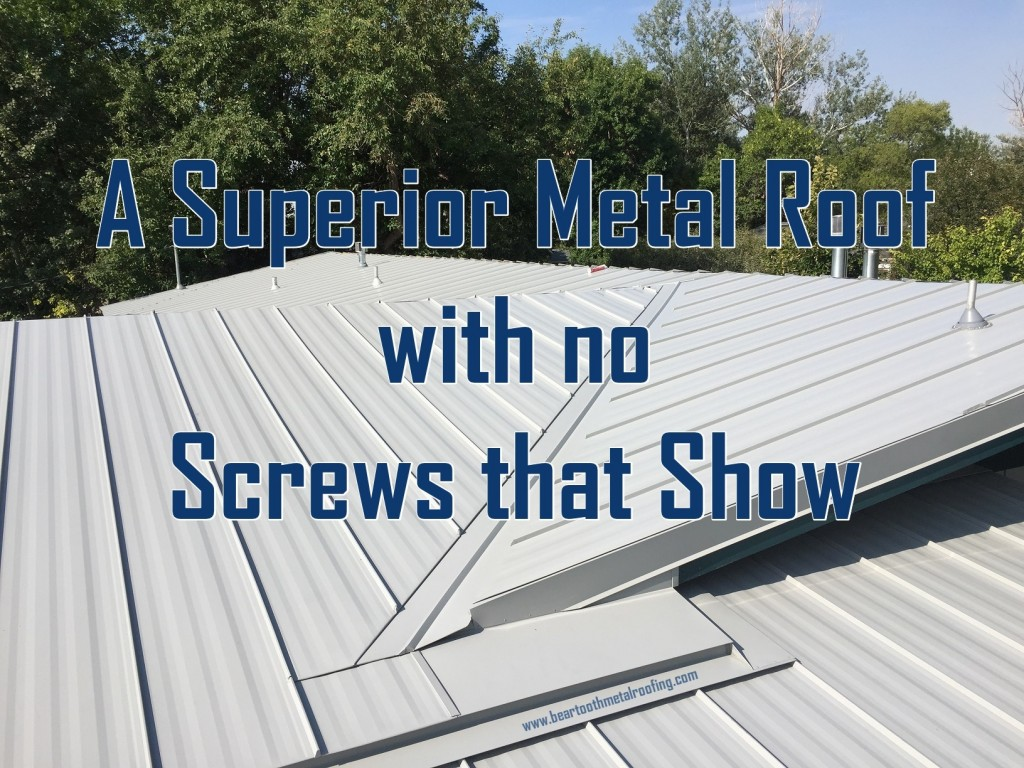 Metal Roof with No Screws Superior Roofing Companies
