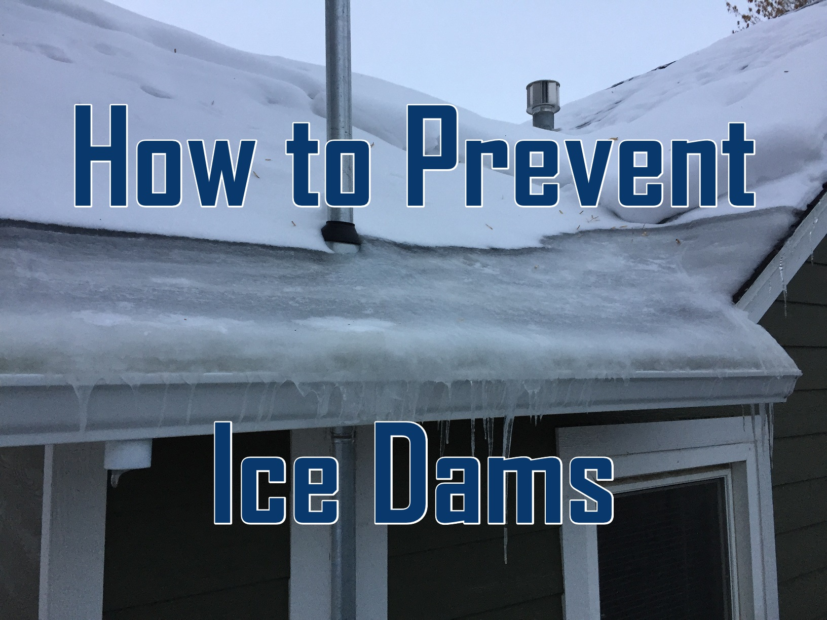 prevent ice dams on a house in Billings, MT