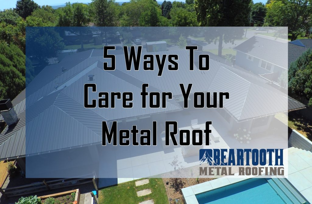 Care for Metal Roofing in Billings